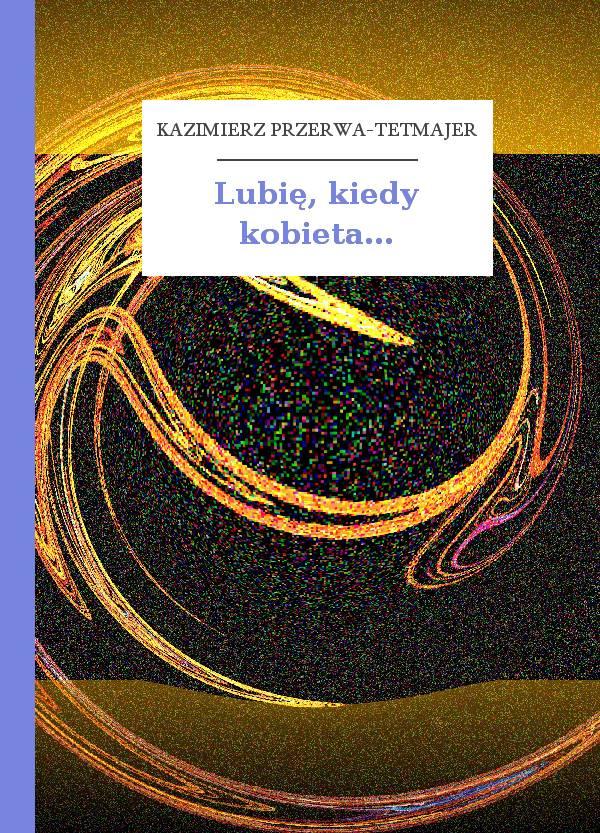 Kazimierz Przerwa Tetmajer E Booki Mobi Epub Pdf I