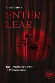 ebook Enter Lear. The Translator`s Part in Performance