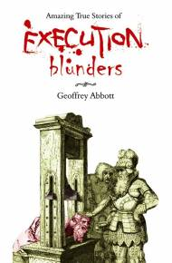 ebook Amazing True Stories of Execution Blunders
