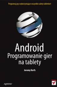 ebook Android. Programowanie gier na tablety