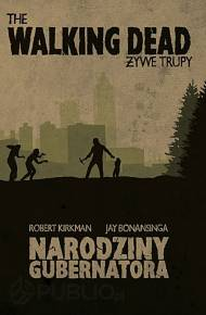 ebook The Walking Dead: Narodziny Gubernatora