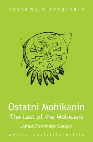 ebook Ostatni Mohikanin. The Last of the Mohicans