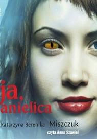 ebook Ja, Anielica - audiobook