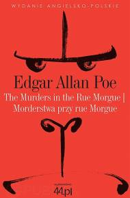 ebook The Murders in the Rue Morgue. Morderstwa przy rue Morgue
