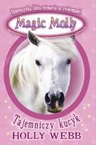 ebook Magic Molly. Tajemniczy kucyk