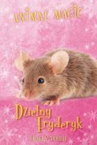ebook Animal magic. Dzielny Fryderyk