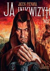 ebook Ja Inkwizytor. Bicz Boży - audiobook