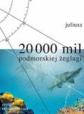 ebook 20 000 mil podmorskiej żeglugi - audiobook