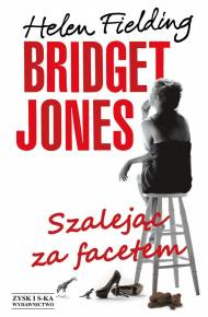 ebook Bridget Jones. Szalejąc za facetem
