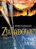 ebook Zwiadowcy. Tom II - Płonący most - audiobook