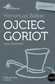 ebook Ojciec Goriot - audiobook