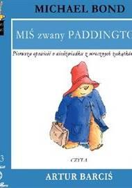 MIŚ zwany PADDINGTON - audiobook