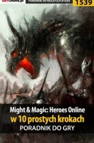 ebook Might and Magic: Heroes Online w 10 prostych krokach