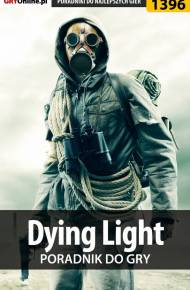 ebook Dying Light - poradnik do gry
