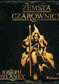 Kroniki Wardstone: Zemsta czarownicy. Tom 1 - audiobook