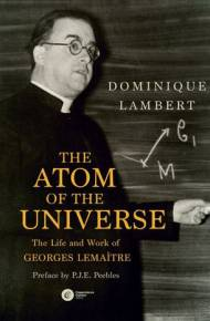 ebook The Atom of the Universe. The Life and Work of Georges Lemaître
