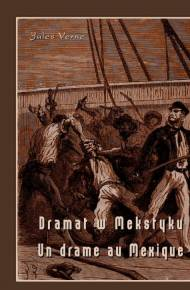 ebook Dramat w Meksyku. Un drame au Mexique