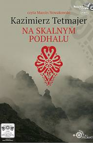 ebook Na Skalnym Podhalu - audiobook