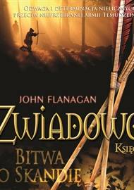 ebook Zwiadowcy. Tom IV - Bitwa o Skandię - audiobook