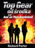 ebook Top Gear od środka czyli And on That Bombshell