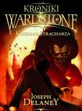 ebook Kroniki Wardstone Tom 13. Zemsta Stracharza