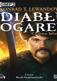ebook Diabłu ogarek. Tom 1 -  Czarna wierzba - audiobook
