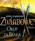 ebook Zwiadowcy. Tom VII - Okup za Eraka - audiobook