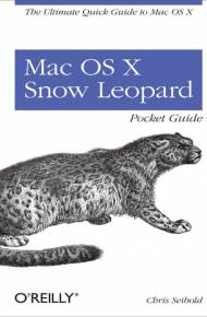 ebook Mac OS X Snow Leopard Pocket Guide. The Ultimate Quick Guide to Mac OS X