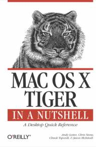 ebook Mac OS X Tiger in a Nutshell. A Desktop Quick Reference