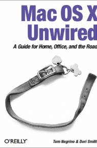 ebook Mac OS X Unwired. A Guide for Home, Office, and the Road