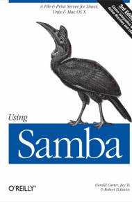 ebook Using Samba. A File & Print Server for Linux, Unix & Mac OS X. 3rd Edition