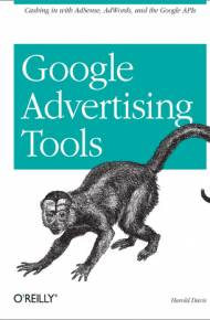 ebook Google Advertising Tools. Cashing in with AdSense, AdWords, and the Google APIs