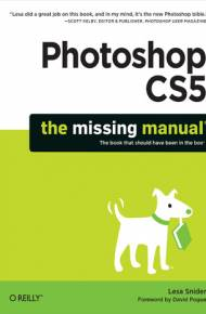 ebook Photoshop CS5: The Missing Manual