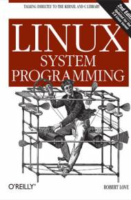 ebook Linux System Programming. Talking Directly to the Kernel and C Library. 2nd Edition