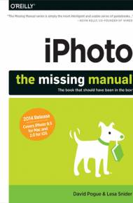 ebook iPhoto: The Missing Manual. 2014 release, covers iPhoto 9.5 for Mac and 2.0 for iOS 7