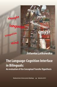 ebook The Language-Cognition Interface in Bilinguals: An evaluation of the Conceptual Transfer Hypothesis