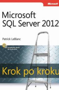 ebook Microsoft SQL Server 2012 Krok po kroku