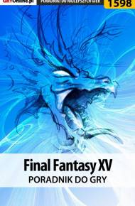 ebook Final Fantasy XV - poradnik do gry