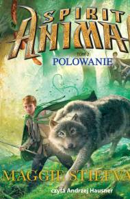 ebook Spirit Animals. Polowanie - audiobook