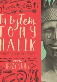 ebook Tu byłem. Tony Halik - audiobook