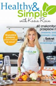 ebook Healthy and Simple with Kasia Rain