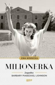 ebook Milionerka. Zagadka Barbary Piaseckiej-Johnson