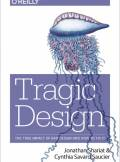 ebook Tragic Design. The Impact of Bad Product Design and How to Fix It