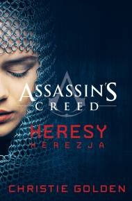 ebook Assassin's Creed: Heresy. Herezja