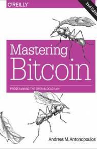 ebook Mastering Bitcoin. Programming the Open Blockchain. 2nd Edition
