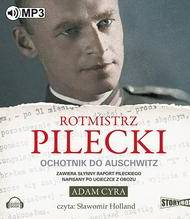 ebook Rotmistrz Pilecki Ochotnik do Auschwitz - audiobook