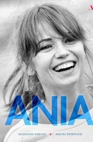 ebook Ania. Biografia Anny Przybylskiej