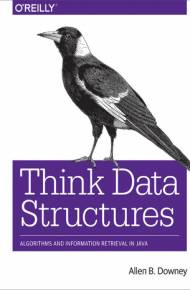 ebook Think Data Structures. Algorithms and Information Retrieval in Java