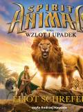 ebook Spirit Animals. Wzlot i upadek - audiobook