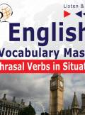 ebook English Vocabulary: Phrasal Verbs in Situations  - audiobook